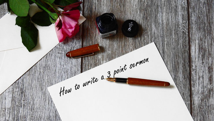 How To Write A 3 Point Sermon