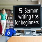 How To Write A Sermon 101