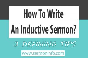How To Write An Inductive Sermon 101
