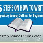 How To Write Expository Sermon Outlines
