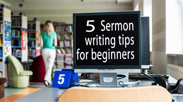 How To Write A Sermon For Beginners