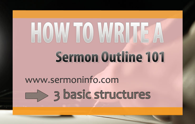 How To Write A Sermon Outline 101 | How To Outline A Sermon