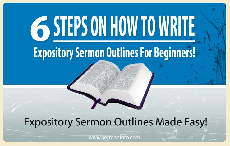 How To Write Expository Sermon Outlines For Beginners | Sermons